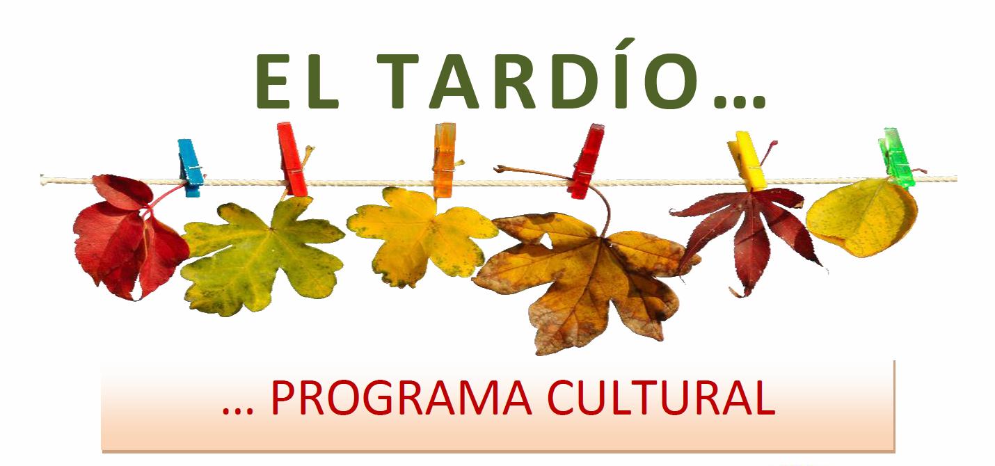 EL TARDÍO – Programa Cultural